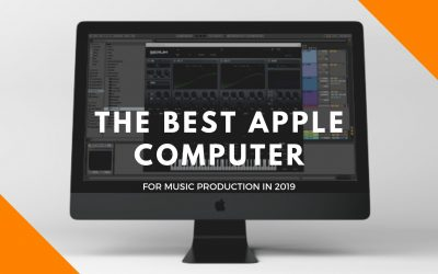 The Best Apple Computer For Music Production In 2019